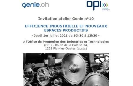 Programme et inscription Atelier Genie n°10 : EFFICIENCE INDUSTRIELLE ET NOUVEAUX ESPACES PRODUCTIFS