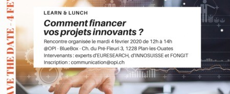SAVE THE DATE 4 FEVRIER 2020 : Comment financer vos projets innovants
