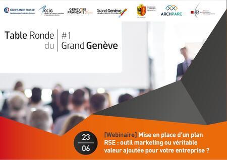 [Save the date] Tables rondes économiques du Grand Genève - Mise en place d'un plan RSE: outil marketing ou véritable valeur ajoutée pour votre entreprise?