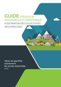 Guide d'écologie industrielle et territoriale: gérer et planifier autrement les zones d'activités