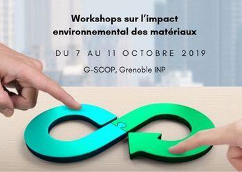 [Ailleurs] Workshops sur l'impact environnemental des matériaux (7-11 Octobre 2019 à Grenoble)