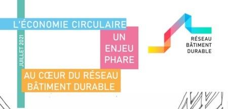 [Vu ailleurs] Publication sur l'économie circulaire du Réseau Bâtiment Durable