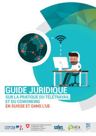 Guide juridique sur la pratique du télétravail et du coworking en Suisse et dans l'UE
